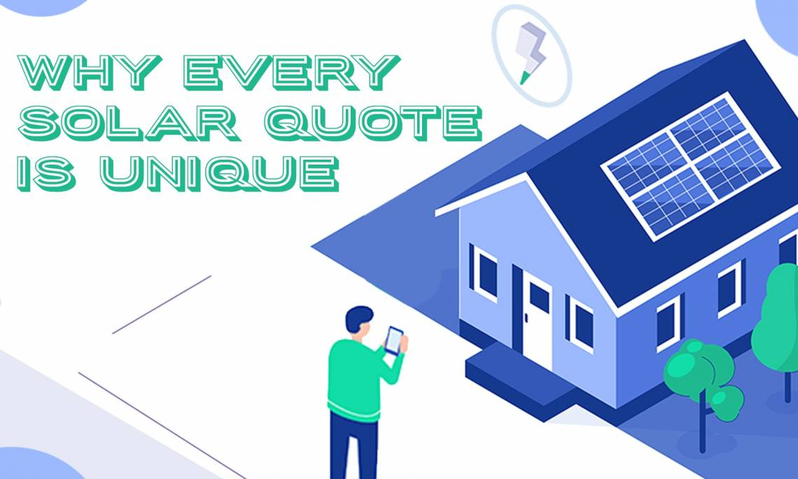 Why Every Solar Quote is Unique