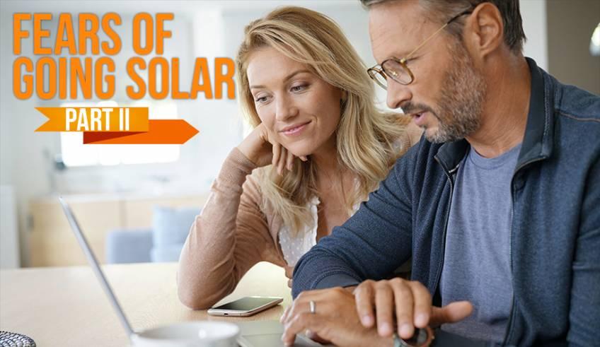 Fears Going Solar